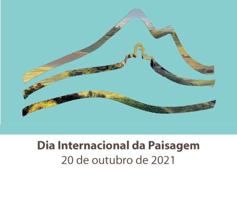 20 de outubro Dia Internacional da Paisagem
