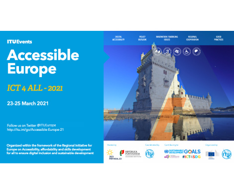 Fórum Accessible Europe: ICTs 4 ALL, 23 – 25 março 2021, 12:00h to 14:00h (CET)