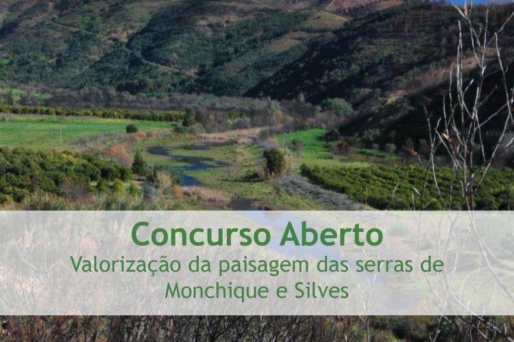 Concurso Aberto - Valorização da paisagem das serras de Monchique e Silves