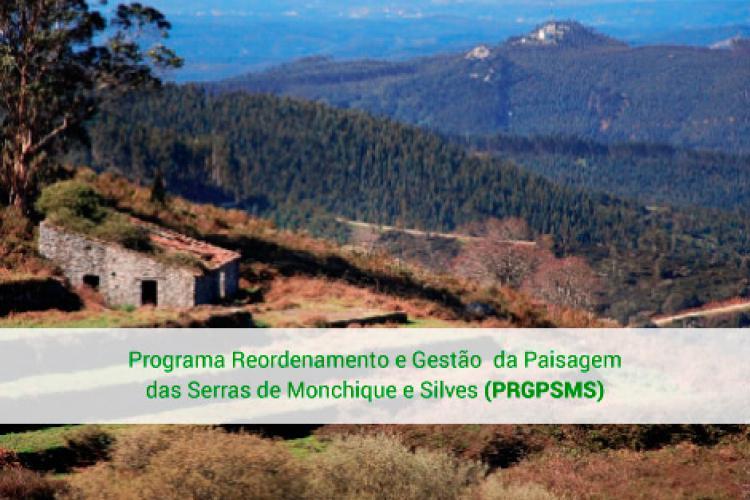Programa Reordenamento e Gestão da Paisagem das Serras de Monchique e Silves (PRGPSMS)